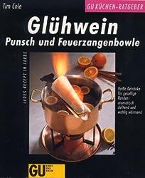 Glühwein, Punsch und Feuerzangenbowle