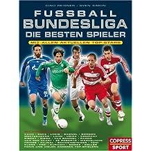 Fußball-Bundesliga: Die besten Spieler: Mit allen aktuell Top-Stars