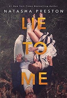 Lie to Me by [Preston, Natasha]