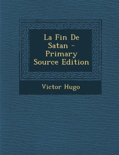 La Fin de Satan - Primary Source Edition