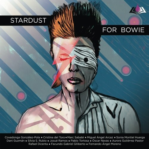 Stardust for Bowie: Sus letras convertidas en relatos (Sangre azul)