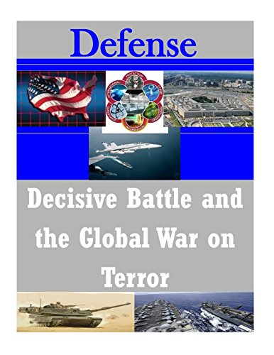 Decisive Battle and the Global War on Terror (Defense)