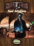 Deadlands Good Intentions (S2P10217)