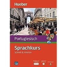 Sprachkurs Portugiesisch: Schnell & intensiv / Paket: Buch + 4 Audio-CDs + MP3-CD + MP3-Download