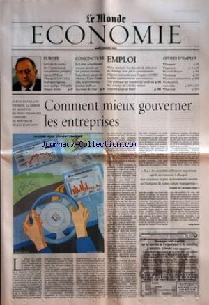 MONDE ECONOMIE (LE) du 26/03/2002 - EUROPE - LA COUR DE JUSTICE DES COMMUNAUTES EUROPEENNES, PRESIDEE DEPUIS 1994 PAR L'ESPAGNOL GIL CARLOS ROGRIGUEZ IGLESIAS, REND QUELQUE 550 ARRETS CHAQUE ANNEE - CONJONCTURE - LE LIBAN, ACTUELLEMENT EN CRISE, ATTEND QUE SON PREMIER MINISTRE, RAFIC HARIRI, ADOPTE DES REFORMES - EMPLOI - POUR ATTEINDRE LES OBJECTIFS DE REDUCTION DU CHOMAGE FIXES PAR LE GOUVERNEMENT, L'AGENCE NATIONALE POUR L'EMPLOI (ANPE) ACCELERE PARTENARIATS ET SOUS-TRAITANCE - LE CO