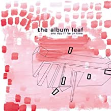 One Day I'll Be on Time by ALBUM LEAF (2015-09-16)