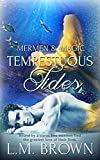 Tempestuous Tides: (A Gay Romance Novel) (Mermen & Magic Book 2) (English Edition)