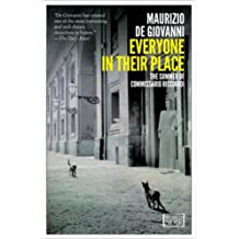 Everyone in Their Place: The Summer of Commissario Ricciardi by Maurizio de Giovanni (2013-11-05)