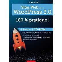 Sites web avec WordPress 3.0 : 100 % pratique ! (livre + cédérom)