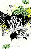 Die Volxbibel: Altes Testament Band 1
