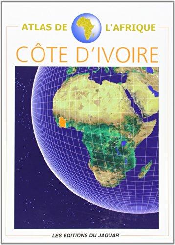 ATLAS COTE D'IVOIRE par COLLECTIF