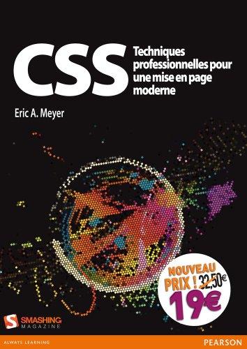 CSS techniques professionnelles pour mise en page moderne par Eric Meyer