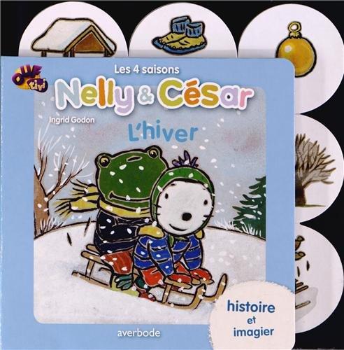 Nelly & César les 4 Saisons : l'Hiver