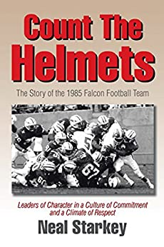 Count the Helmets: The Story of the 1985 Falcon Football Team PDF Descargar