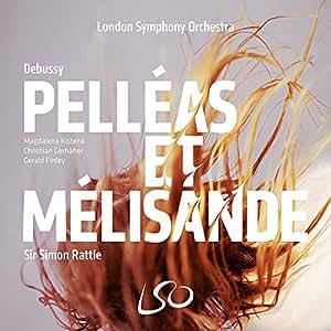 Debussy: Pelleas et Melisande (LSO/Rattle) [3 SACD Hybrid plus Pure Audio Blu-ray]