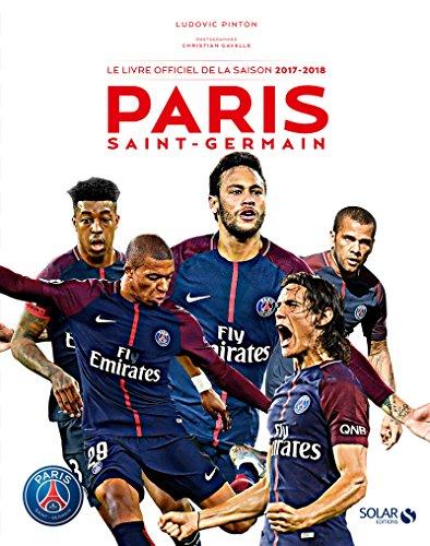Paris, le livre de la saison 2017-2018 par Ludovic PINTON