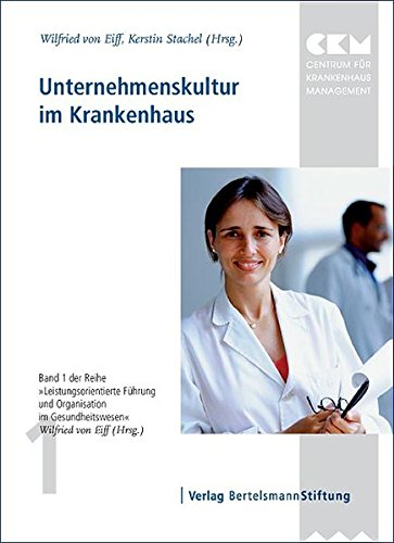 m Krankenhaus (Leistungsorientierte Führung und Organisation im Gesundheitswesen) ()