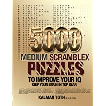 5000 Medium Scramblex Puzzles to Improve Your IQ (English Edition)