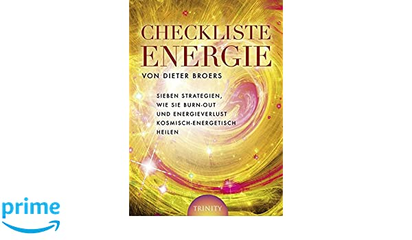 Checkliste Energie Sieben Strategien Wie Sie Burn Out Und