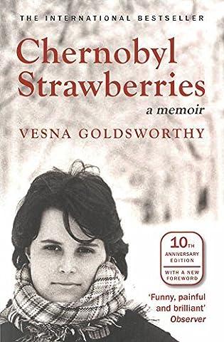 Chernobyl Strawberries by Vesna Goldsworthy