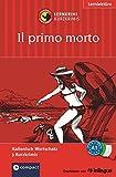 Il primo morto: Lernkrimi Italienisch. Grundwortschatz - Niveau A1 (Compact Lernkrimi - Kurzkrimis)