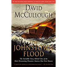 The Johnstown Flood by David McCullough (1987-01-15)