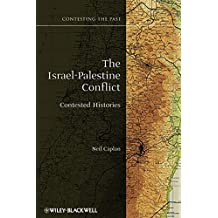 The Israel–Palestine Conflict: Contested Histories