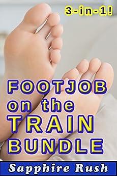 Footjob on the Train Bundle (public sex foot fetish) (Foot Fetish Fantasies Book 4) (English Edition) par [Rush, Sapphire]