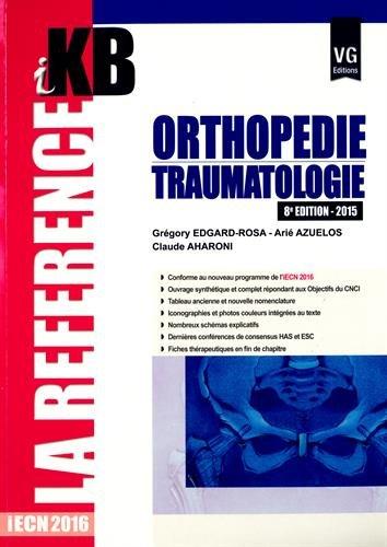 Orthopédie-traumatologie 2015 : IECN 2016