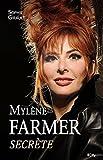 Mylène Farmer, secrète (French Edition)