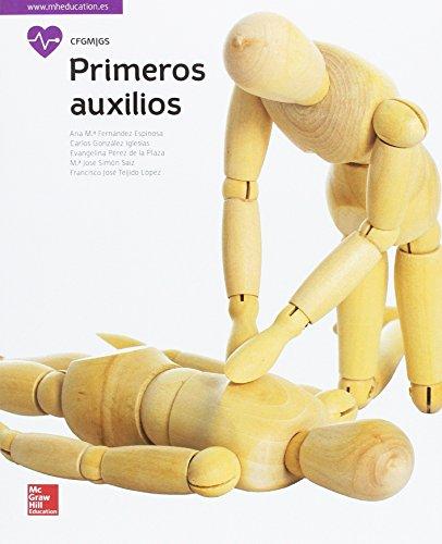 LA PRIMEROS AUXILIOS. GM. LIBRO ALUMNO. por Ana Mª Fernández Espinosa