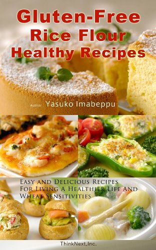 Gluten Free Rice Flour Healthy Recipes Including Japanese Food Ideas Easy And Delicious