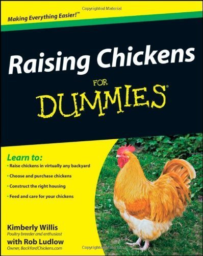 Raising Chickens For Dummies by Kimberley Willis, Ludlow, Rob (2009) Paperback
