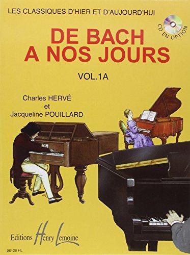 De Bach à nos jours Volume 1A par Charles Herve