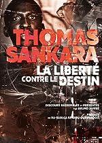 La liberté contre le destin de Thomas Sankara