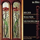 Reger: Orgelstücke - Wagner: Vorspiel zu Parsifal - Mussorgsky: Bilder einer Ausstellung (Walcker-Orgel Essen-Werden)