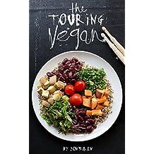 The Touring Vegan (English Edition)
