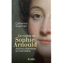 Le roman de Sophie Arnould