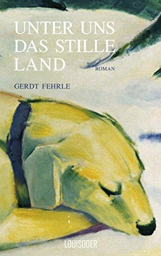 Buchseite und Rezensionen zu 'Unter uns das stille Land' von Gerdt Fehrle