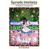 Āyurvedic Inheritance: A Reader's Companion