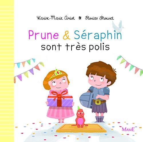 Prune et Seraphin sont très polis
