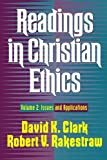 Readings in Christian Ethics: Issues and Applications: 002
