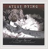 Atlas Dying: Images Inward (Audio CD)