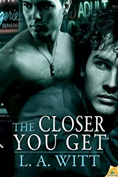 The Closer You Get par [Witt, L.A.]