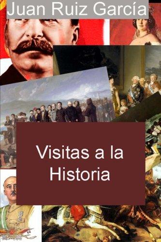 Descargar Libro Visitas a la Historia de Juan Ruiz García