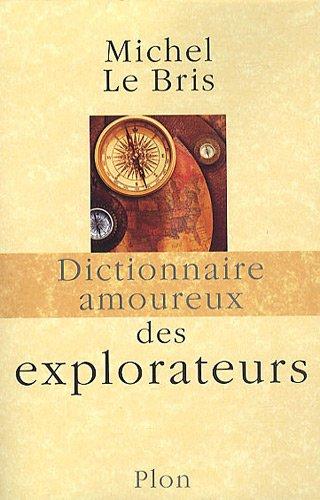 """<a href=""""/node/37921"""">Dictionnaire amoureux des explorateurs</a>"""