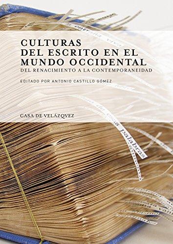 Culturas del escrito en el mundo occidental : del Renacimiento a la contemporaneidad (Collection de la Casa de Velázquez)
