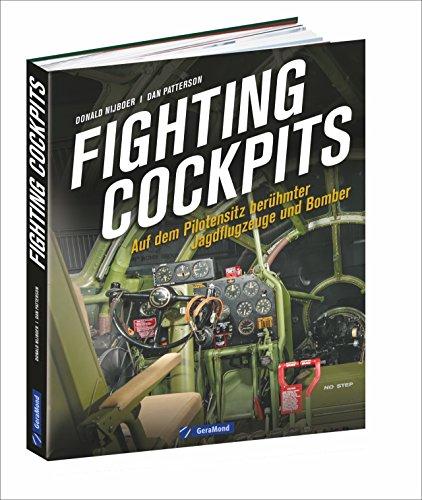 luftfahrtgeschichte-fighting-cockpits-jagdflugzeuge-und-bomber-von-1910-bis-heute-aus-der-ich-perspe