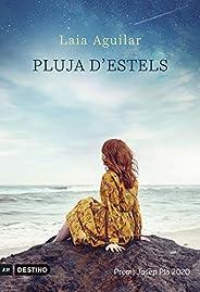 Pluja d'estels: Premi Josep Pla 2020 (Catalan Edit