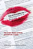 They Call Me Naughty Lola: The London Review of Books Personal Ads: A Reader
